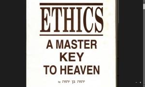 Ethics A Master Key To Heaven