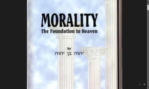 Morality the Foundation To Heaven