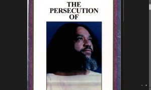 The Persecution of Yahweh Ben Yahweh - Volume Two