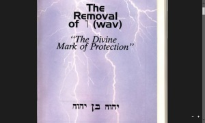 The Removal of Wav - The divine mark of protection