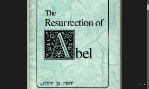 The Resurrrection of Abel