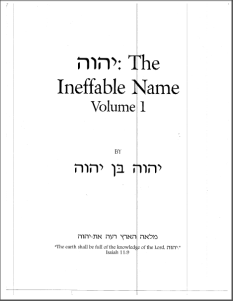 The Ineffable Name Volume 1